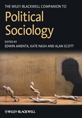 The Wiley-Blackwell Companion to Political Sociology | Edwin Amenta |
