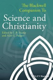 The Blackwell Companion to Science and Christianity