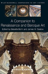 A Companion to Renaissance and Baroque Art | Babette Bohn |