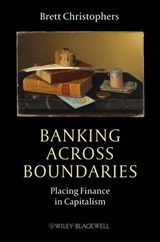 Banking Across Boundaries | Brett Christophers |