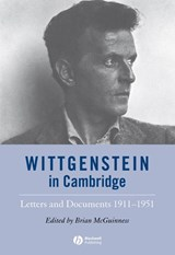 Wittgenstein in Cambridge | Brian McGuinness |