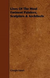 Lives of the Most Eminent Painters, Sculptors & Architects
