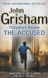 Theodore Boone 03. The Accused