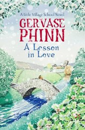Lesson In Love: A Little Village School Novel (Book 4)