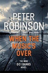 When the music's over | Peter Robinson |