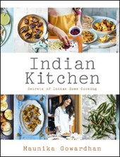 Indian Kitchen: Secrets of Indian home cooking | Maunika Gowardhan |