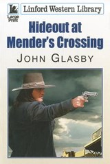 Hideout at Mender's Crossing | John Glasby |