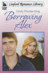 Borrowing Alex