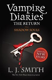 The Vampire Diaries. The Return 06. Shadow Souls