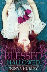 The Blessed 03: Hallowed | Tonya Hurley |