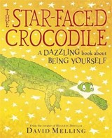 Star-faced Crocodile | David Melling |