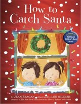 How to Catch Santa | Jean Reagan |