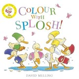 Colour With Splosh! | David Melling |