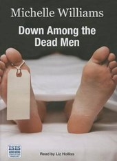 Down Among the Dead Men | Michelle Williams |