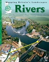 Mapping Britain's Landscape: Rivers | Barbara Taylor |