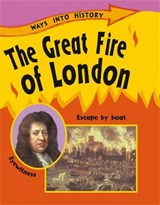 Ways Into History: The Great Fire Of London | Sally Hewitt |