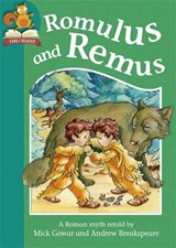 Must Know Stories: Level 2: Romulus and Remus | Mick Gowar |