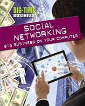 Big-Time Business: Social Networking: Big Business on Your C