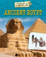 Technology in the Ancient World: Ancient Egypt | Charlie Samuels |