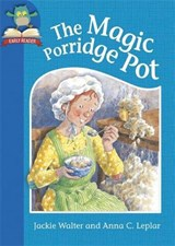 Must Know Stories: Level 1: The Magic Porridge Pot | Jackie Walter |