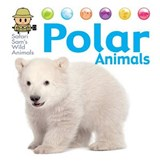 Safari Sam's Wild Animals: Polar Animals | David West |