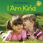 Little Stars: My Behaviour - I Am Kind | Liz Lennon |