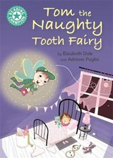 Reading Champion: Tom the Naughty Tooth Fairy | Franklin Watts |