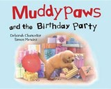 Muddypaws and the Birthday Party | Deborah Chancellor |