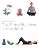 Complete Guide to Pilates, Yoga, Med Etc | auteur onbekend |