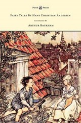 Fairy Tales By Hans Christian Andersen Illustrated By Arthur | Hans Christian Andersen |
