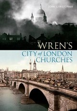 Wren's City of London Churches | John Christopher |