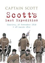 Scott's Final Expedition | Robert Scott |