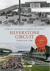 Silverstone Circuit Through Time | Antony Meredith |