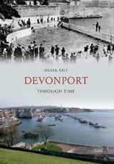 Devonport Through Time | Derek Tait |
