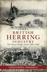 The British Herring Industry | Christopher Unsworth |