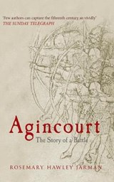 Agincourt | Rosemary Hawley Jarman |
