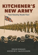 Kitchener's New Army | Edgar Wallace |