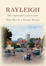 Rayleigh the Postcard Collection | Mike Davies; Sharon Davies |