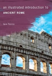 An Illustrated Introduction to Ancient Rome