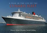 A Year in the Life of the Cunard Fleet | Sharon Poole; Andrew Sassoli-Walker |