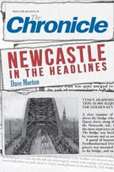 Newcastle in the Headlines | Dave Morton |