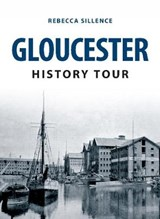 Gloucester History Tour | Rebecca Sillence |
