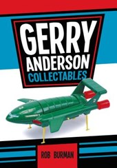 Gerry Anderson Collectables | Rob Burman |