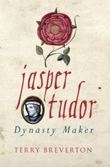 Jasper Tudor | Terry Breverton |