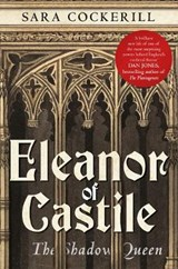 Eleanor of Castile | Sara Cockerill |