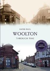 Woolton Through Time Revised Edition