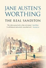 Jane Austen's Worthing | Antony Edmonds |
