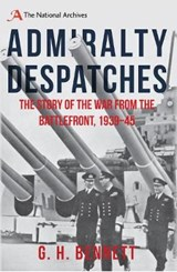 Admiralty Despatches | G H Bennett |