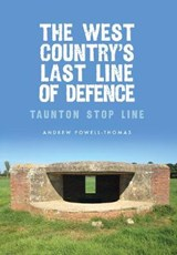 West Country's Last Line of Defence | Andrew Powell-Thomas |