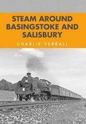 Steam Around Basingstoke and Salisbury